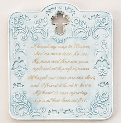 I Found My Way To Heaven Plaque