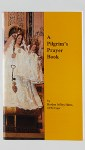 Pilgrim Prayer Book
