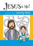 Jesus & Me! Activity Book