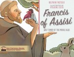 Francis of Assisi Wolf Tamer of the Middle Ages