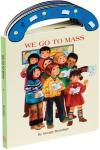 We Go to Mass