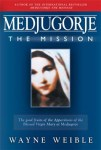 Medjugorje the Mission