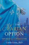 The Marian Option